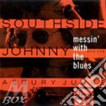 MESSIN' WITH THE BLUES cd musicale di SOUTHSIDE JOHNNY