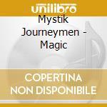 MAGIC                                     cd musicale di Journeymen Mystik