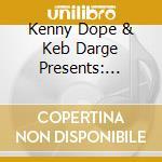 CD - V/A - kenny dope & keb darge presents: kaydee cd musicale di ARTISTI VARI