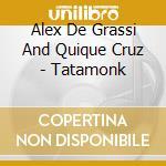 Tata monk cd musicale di Alex De grassi