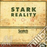 CD - STARK REALITY - NOW cd musicale di Reality Stark