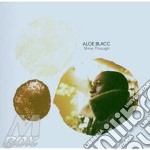 Aloe Blacc - Shine Through cd musicale di Blacc Aloe