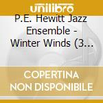 Winter winds (the complete works 1968-19 cd musicale di P.E. HEWITT JAZZ ENS