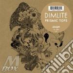 (LP VINILE) Prismic tops lp vinile di DIMLITE