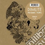 Prismic tops cd musicale di DIMLITE