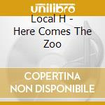 Here come the zoo cd musicale di H Local