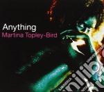 Martina Topley-Bird - Anything cd musicale di TOPLEY-BIRD MARTINA