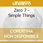 Simple thing remixes cd musicale di Zero 7