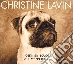 Getting in touch with my - cd musicale di Lavin Christine