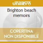 Brighton beach memoirs cd musicale di Wee bee foolish