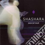 Shashara cd musicale di Sada sat kaur