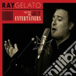 SALUTES GREAT ENTERTAINERS cd musicale di RAY GELATO