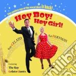 Hey boy! hey girl! cd musicale di Ray Gelato