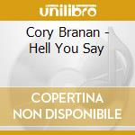 Hell you say cd musicale di Cory Branan