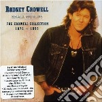 Rodney Crowell - Collection 1978-1995 cd musicale di RODNEY CROWELL