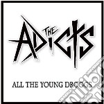 All the young drooks cd musicale di Adicts