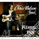 Pleasure and pain cd musicale di Chris watson band