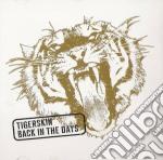 Back in the days cd musicale di Tigerskin