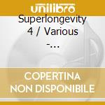 SUPERLONGEVITY VOL.4 cd musicale di ARTISTI VARI