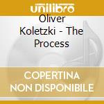 PRESENTS:THE PROCESS cd musicale di KOLETZKI OLIVER
