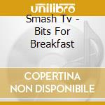 Bits for breakfast cd musicale
