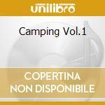 CAMPING VOL.1                             cd musicale di Artisti Vari