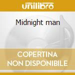 Midnight man cd musicale