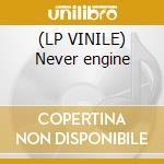 (LP VINILE) Never engine lp vinile di Cristian Vogel