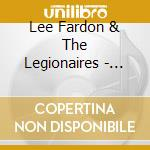 Lee Fardon & The Legionaires - Stories Of Adventure cd musicale di Lee fardon & the leg