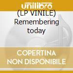(LP VINILE) Remembering today lp vinile di CAURAL