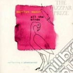All the birds cd musicale di Marilyn Mazur