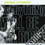 Jakob Dinesen/kurt Rosenwinkel - Everything Willbeallright cd musicale di Jakob dinesen/kurt r