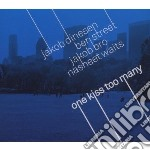 One kiss too many cd musicale di J.dinesen/b.street/j