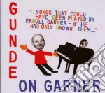 Songs that could have... cd musicale di Gunde on garner