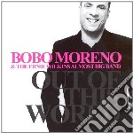 Out of this world cd musicale di Bobo moreno & e.wilk