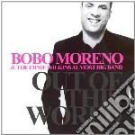 Bobo Moreno & Ernie Wilkins Almost Big Band - Out Of This World cd musicale di Bobo moreno & e.wilk