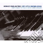 My little brown book cd musicale di Horace parlan trio