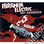 Again cd musicale di Ibrahim electric mee