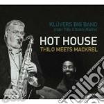 Jasper Thilo & Dennis Mackrel - Hot House cd musicale di THILO JASPER & DENNI