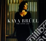 The love list cd musicale di Bruel Kaya