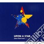 Upon a star cd musicale di Kristiansen Soren