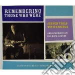 Remembering those who... cd musicale di Jesper thilo with st