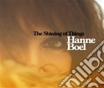 The shining of things cd musicale di Boel Hanne