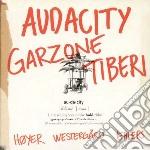 George Garzone/frank Tiberi - Audacity cd musicale di Garzone/frank George