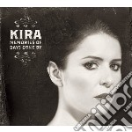 Memories of days gone by cd musicale di Kira