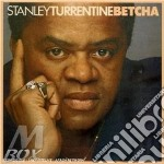 Betcha cd musicale di Stanley Turrentine