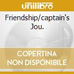 FRIENDSHIP/CAPTAIN'S JOU. cd musicale di LEE RITENOUR