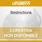 RESTRICTIONS cd musicale di CACTUS