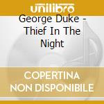 Thief in the night cd musicale di George Duke