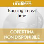 Running in real time cd musicale di Passport